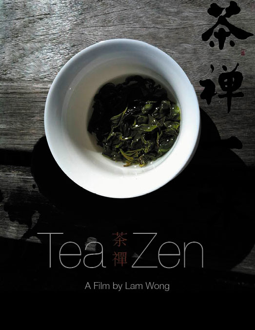 Tea Zen - A film by Lam Wong